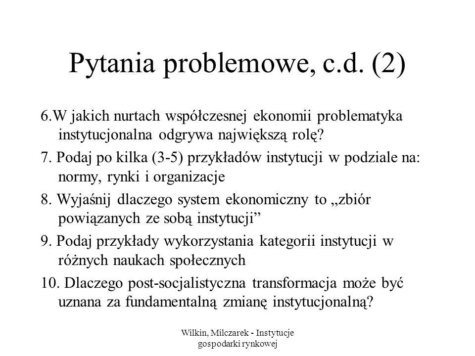 Wilkin, Milczarek - Instytucje gospodarki rynkowej Pytania problemowe, c.d.