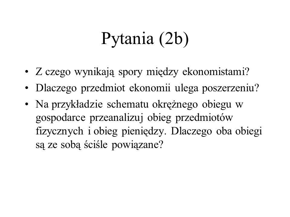 Pytania (3a) Na czym polega podstawowy problem wyboru w ekonomii.