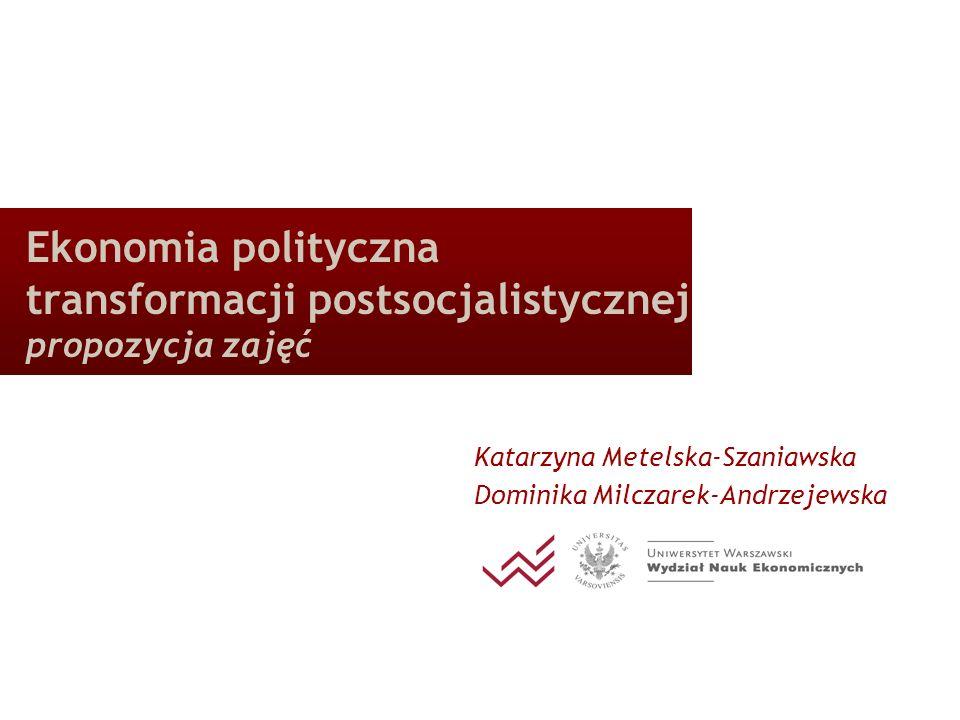 Propozycja zajęć z Ekonomii Politycznej 15.09.2008 12 Ekonomia polityczna transformacji Propozycja zakresu ćwiczeń (1/3) referat studencki + 3 komentarze (1/2) Ćwiczenia I: Uwarunkowania polityczne transformacji gospodarczej w Rosji (ew.