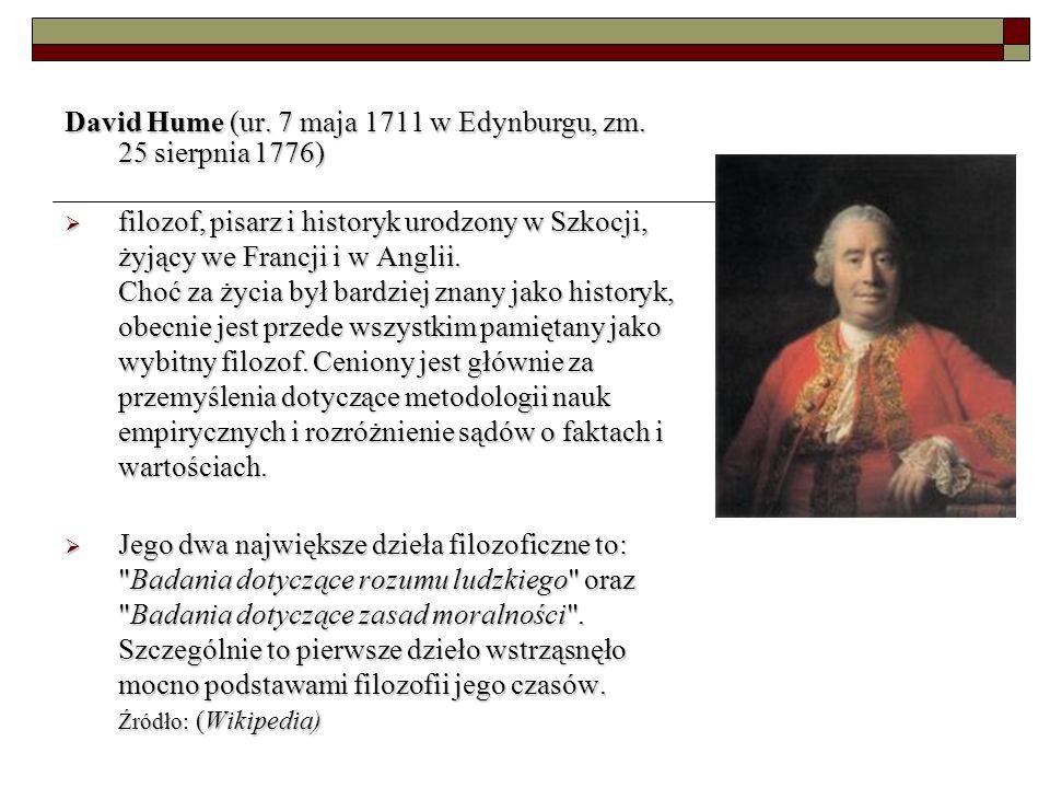 David Hume (ur. 7 maja 1711 w Edynburgu, zm.