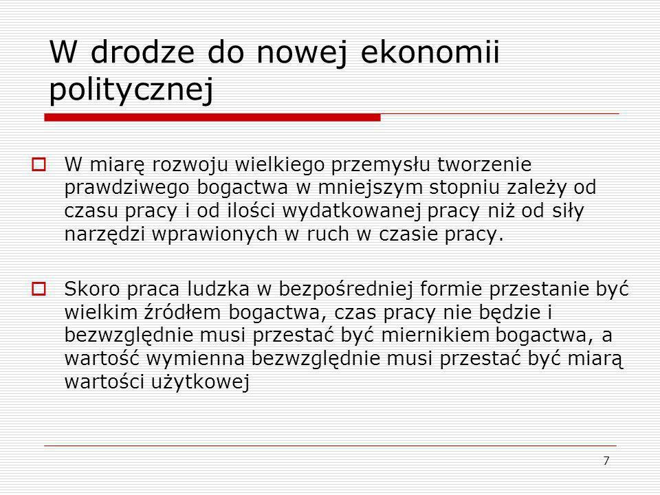 8 W drodze do nowej ekonomii politycznej c.d.