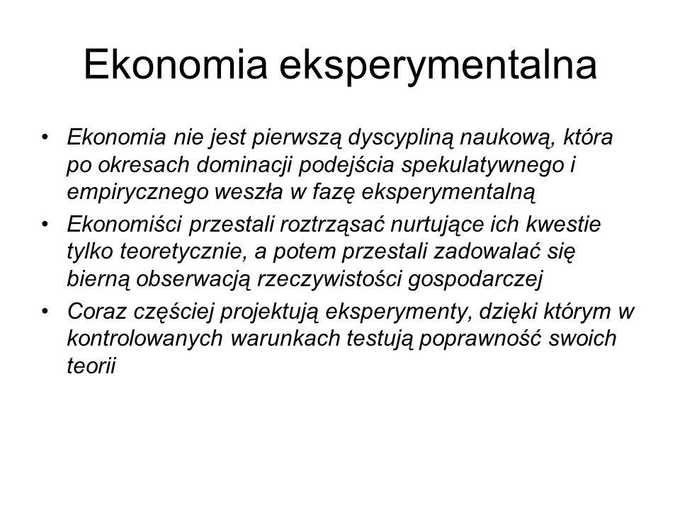 Ekonomia eksperymentalna Ekonomia nie jest pierwszą dyscypliną naukową, która po okresach dominacji podejścia spekulatywnego i empirycznego weszła w f