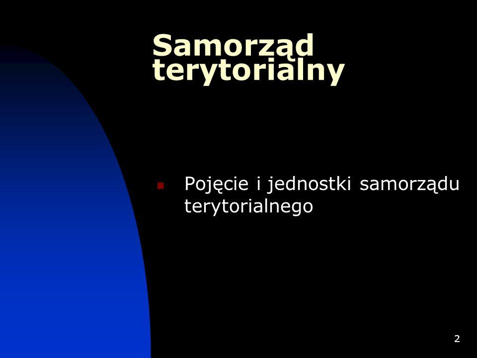 2 Samorząd terytorialny Pojęcie i jednostki samorządu terytorialnego
