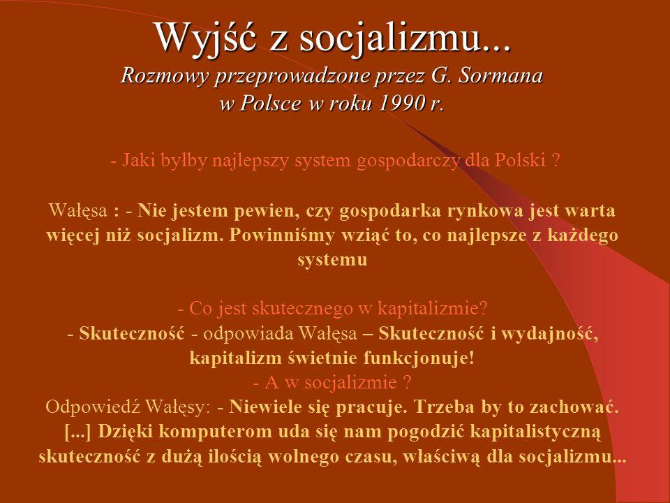 Wyjść z socjalizmu... Rozmowy przeprowadzone przez G.