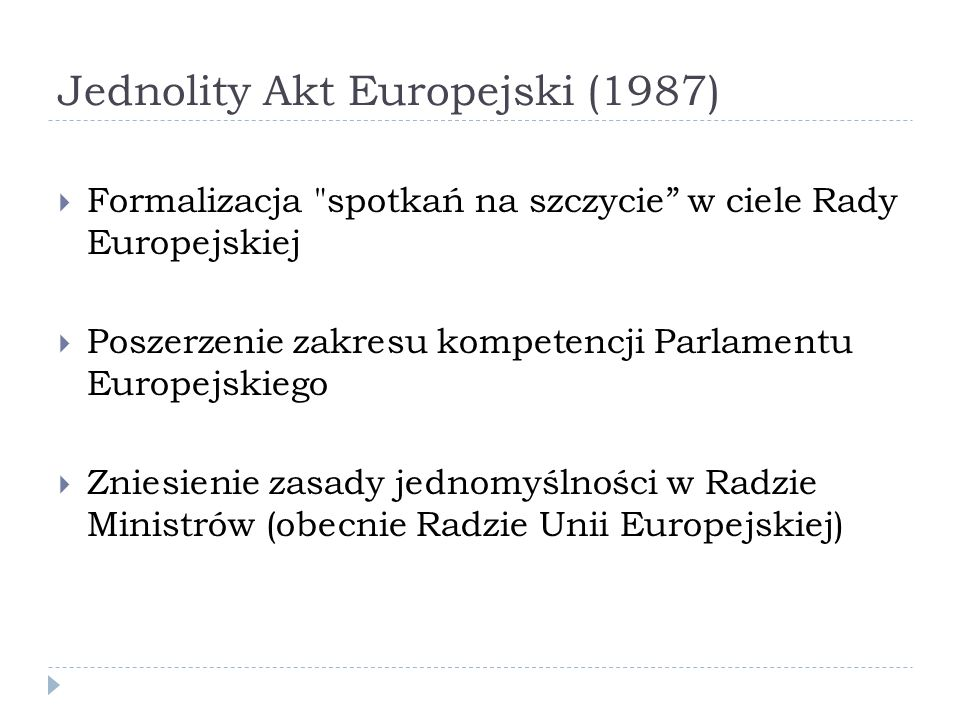 Jednolity Akt Europejski (1987) Formalizacja