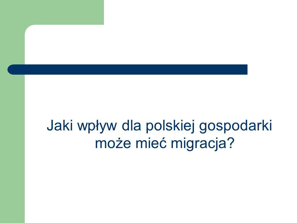 Jaki wpływ dla polskiej gospodarki może mieć migracja