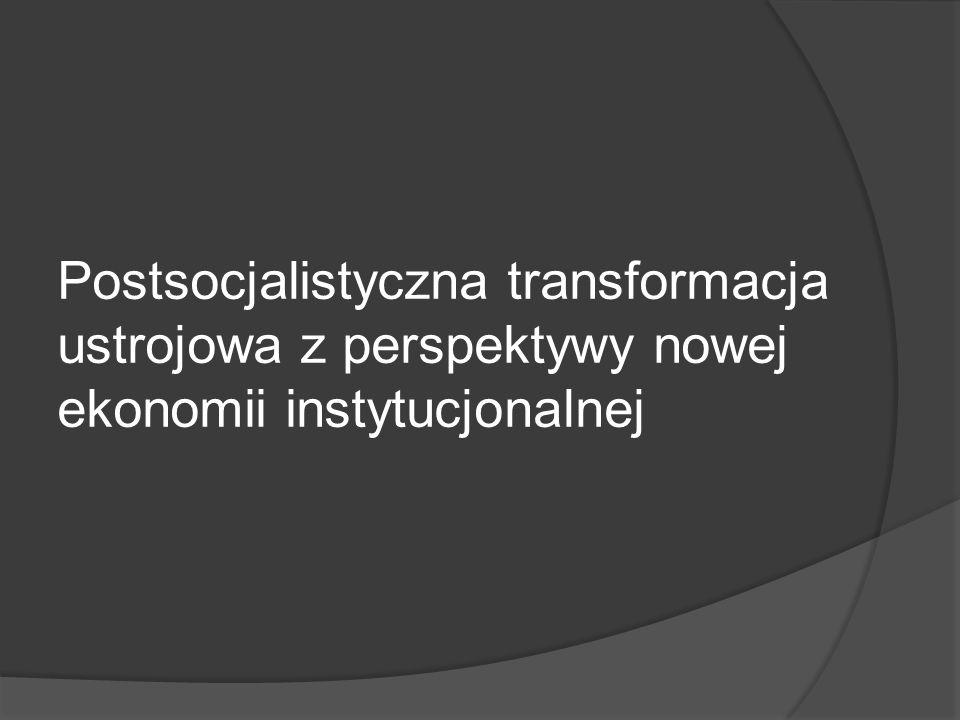 Nowa Ekonomia Instytucjonalna Podstawowe zagadnienie.