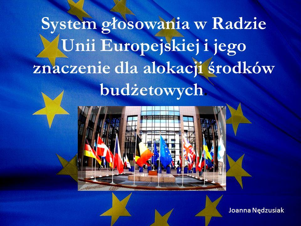 Podsumowanie Alokacja środków budżetowych mimo deklarowanych przez Unię Europejską idei solidarności i wspierania słabiej rozwiniętych regionów, jest determinowana przez siłę polityczną poszczególnych Państw Członkowskich.