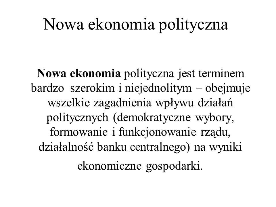 Nowa ekonomia polityczna jest terminem bardzo szerokim i niejednolitym – obejmuje wszelkie zagadnienia wpływu działań politycznych (demokratyczne wybo