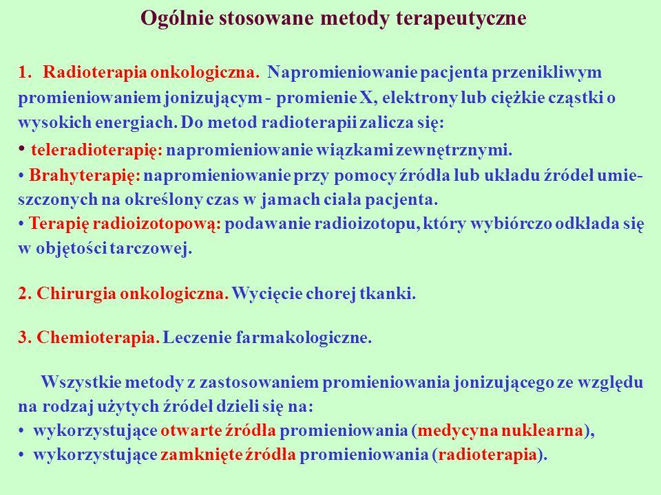 Medycyna nuklearna stanowi samodzielną gałąź medycyny i wg definicji WHO jest dziedziną obejmującą wszystkie metody diagnostyczne i lecznicze polegające na zastosowaniu związków chemicznych znakowanych izotopami promieniotwórczymi w formie otwartych źródeł promieniowa- nia.