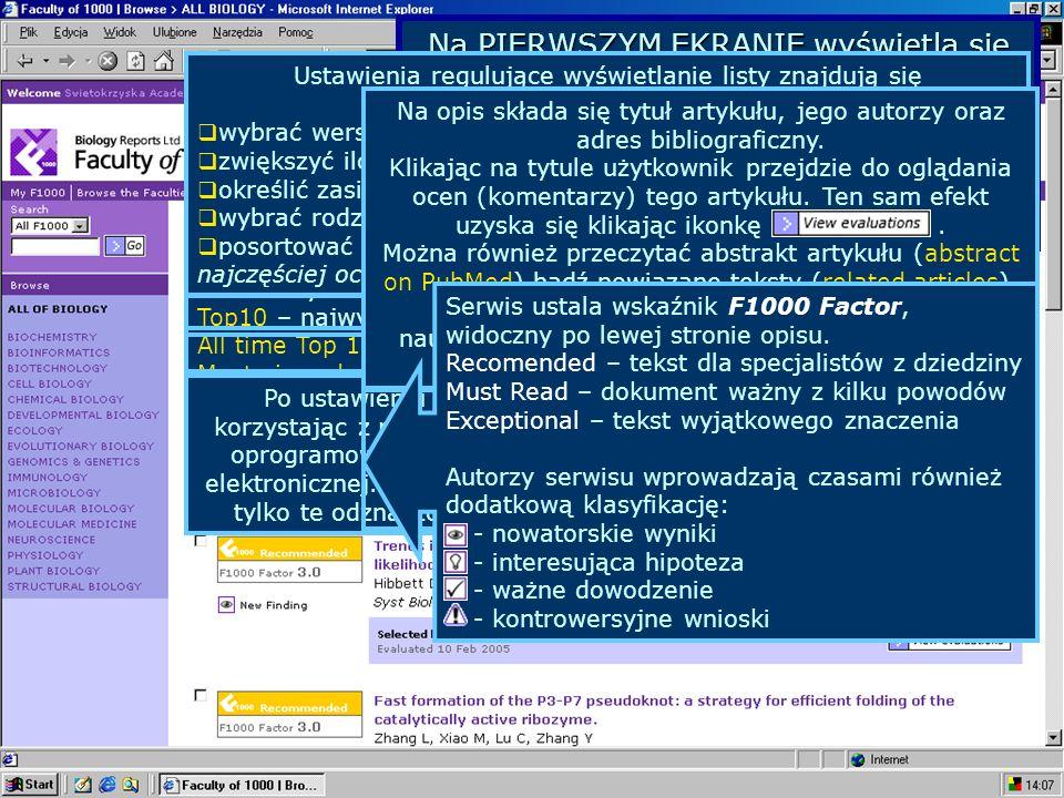 Na PIERWSZYM EKRANIE wyświetla się lista artykułów które zostały ocenione (skomentowane), posortowana od najnowszego w serwisie.
