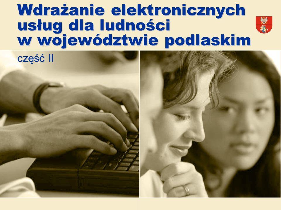 Planowane wskaźniki - rezultaty Ilość wdrożonych systemów EOD w jednostkach publicznych 60 Ilość osób korzystających z usług publicznych dostępnych drogą elektroniczną 150 000 Liczba jednostek organizacyjnych połączonych siecią WAN 128 Liczba korzystających z Publicznych Punktów Dostępu do Internetu (PIAP) 15 000