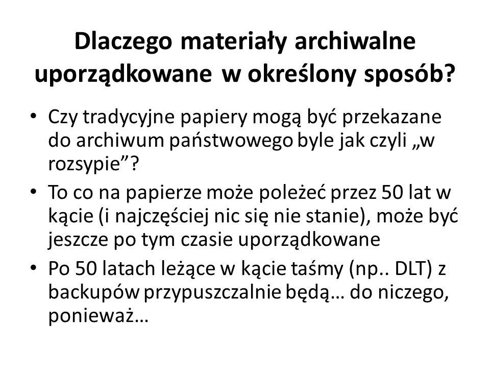 Dlaczego materiały archiwalne uporządkowane w określony sposób? Czy tradycyjne papiery mogą być przekazane do archiwum państwowego byle jak czyli w ro