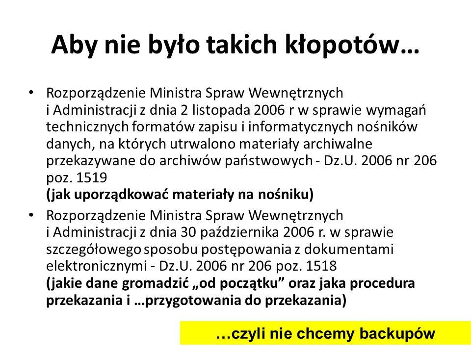 Aby nie było takich kłopotów… Rozporządzenie Ministra Spraw Wewnętrznych i Administracji z dnia 2 listopada 2006 r w sprawie wymagań technicznych form