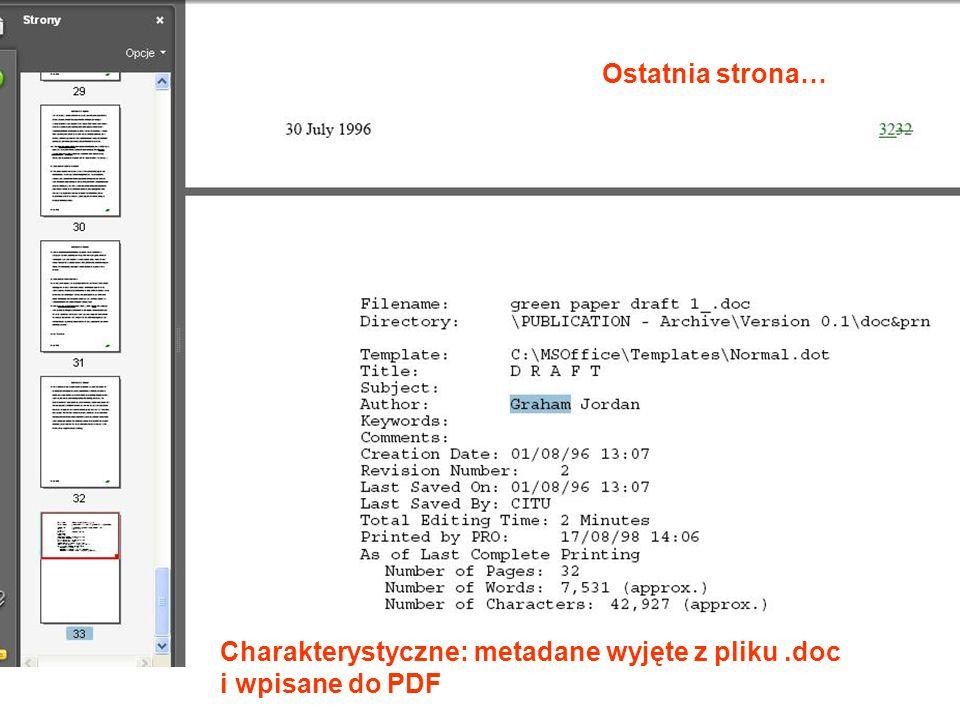 Ostatnia strona… Charakterystyczne: metadane wyjęte z pliku.doc i wpisane do PDF