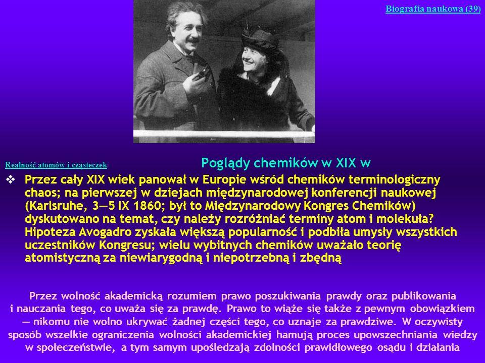 Realność atomów i cząsteczek Poglądy chemików w XIX w Przez cały XIX wiek panował w Europie wśród chemików terminologiczny chaos; na pierwszej w dziej
