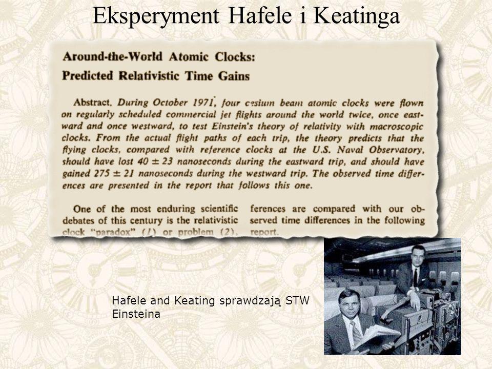Eksperyment Hafele i Keatinga Hafele and Keating sprawdzają STW Einsteina