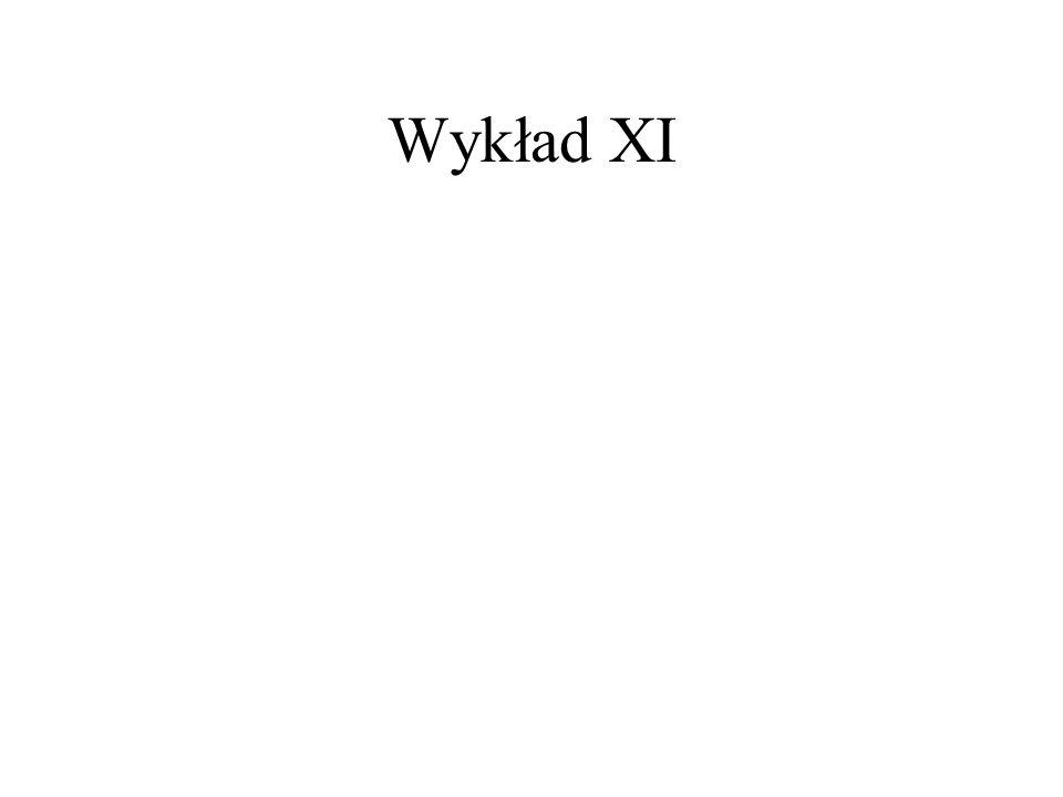 Wykład XI
