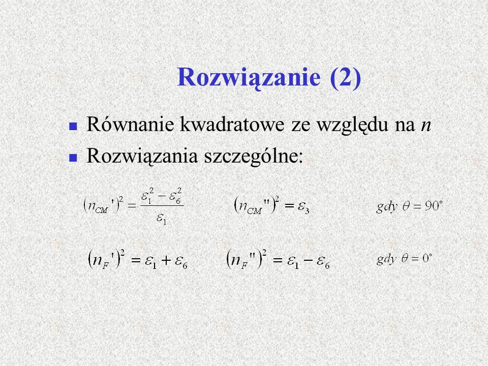 Rozwiązanie (2) Równanie kwadratowe ze względu na n Rozwiązania szczególne: