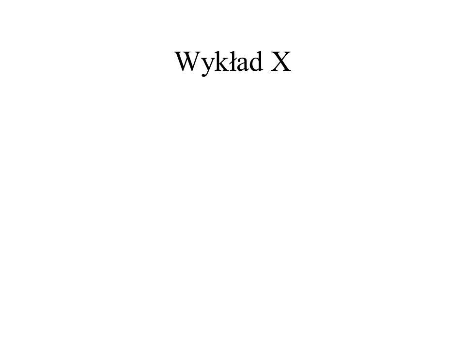 Wykład X