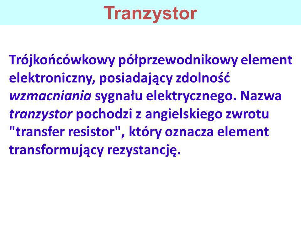 Wyróżnia się dwie główne grupy tranzystorów, które różnią się zasadniczo zasadą działania: 1.Tranzystory bipolarne, w których prąd wyjściowy jest funkcją prądu wejściowego (sterowanie prądowe).