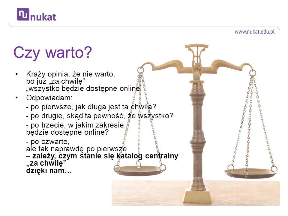 nukat@uw.edu.pl – zapraszamy do dyskusji i współpracy Agnieszka Kasprzyk Biblioteka Uniwersytecka w Warszawie.