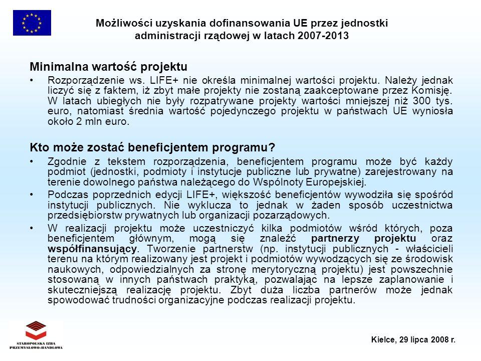 Możliwości uzyskania dofinansowania UE przez jednostki administracji rządowej w latach 2007-2013 Kielce, 29 lipca 2008 r. Minimalna wartość projektu R