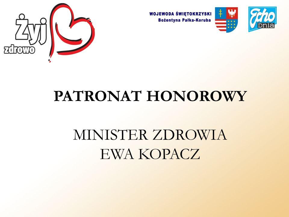 PATRONAT HONOROWY MINISTER ZDROWIA EWA KOPACZ
