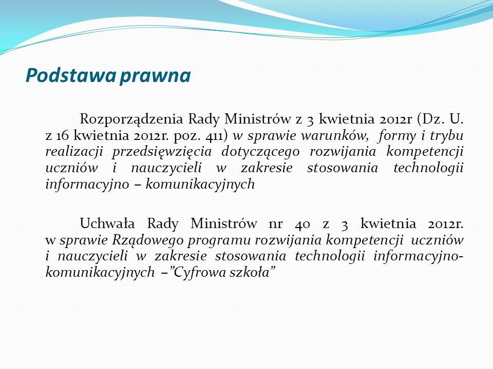Podstawa prawna Rozporządzenia Rady Ministrów z 3 kwietnia 2012r (Dz. U. z 16 kwietnia 2012r. poz. 411) w sprawie warunków, formy i trybu realizacji p