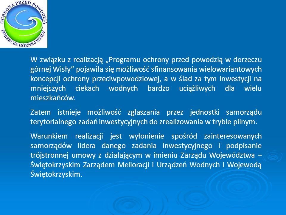 W związku z realizacją Programu ochrony przed powodzią w dorzeczu górnej Wisły pojawiła się możliwość sfinansowania wielowariantowych koncepcji ochron