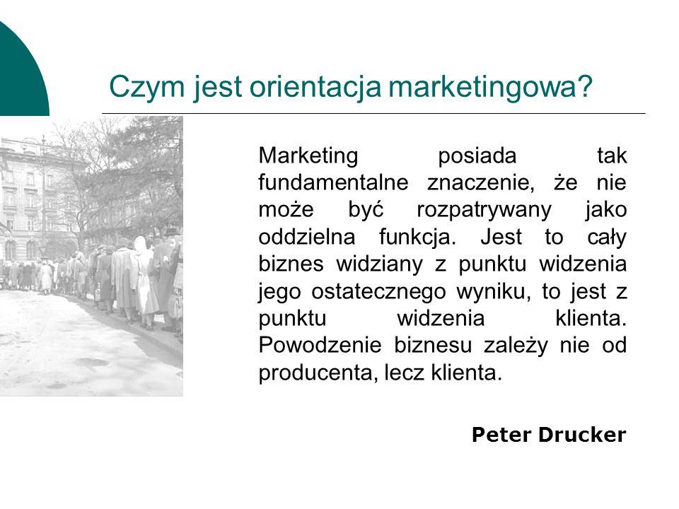 Czym jest orientacja marketingowa? Marketing posiada tak fundamentalne znaczenie, że nie może być rozpatrywany jako oddzielna funkcja. Jest to cały bi
