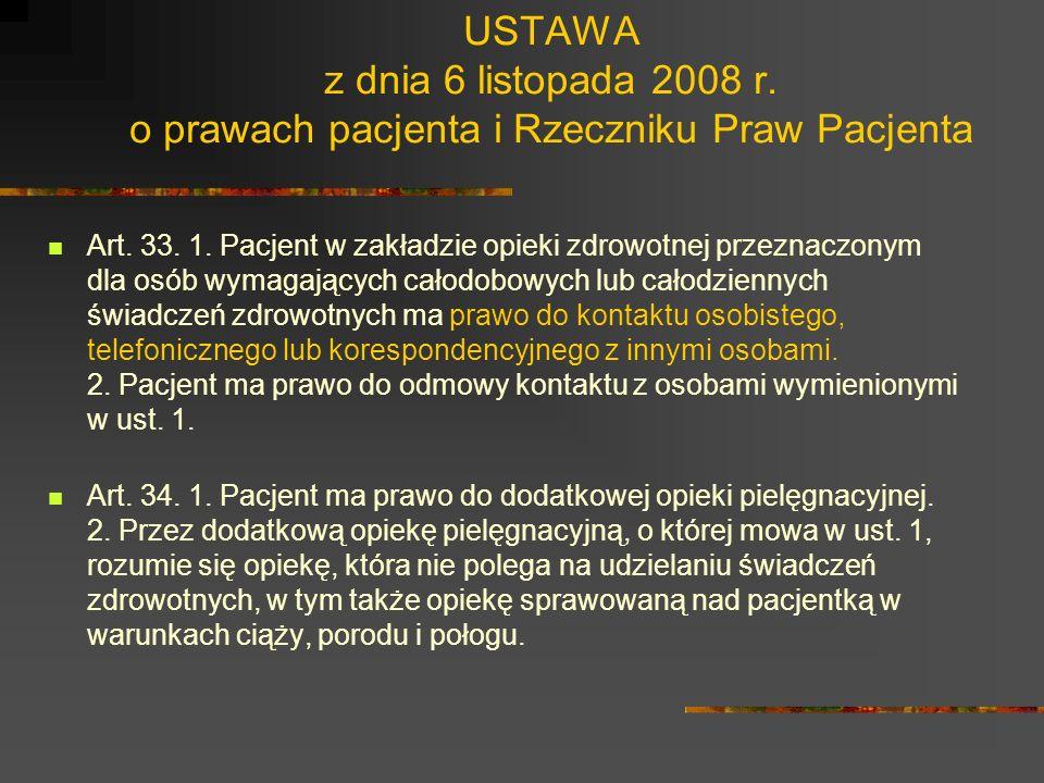 USTAWA z dnia 6 listopada 2008 r. o prawach pacjenta i Rzeczniku Praw Pacjenta Art. 31. 1. Pacjent lub jego przedstawiciel ustawowy mogą wnieść sprzec