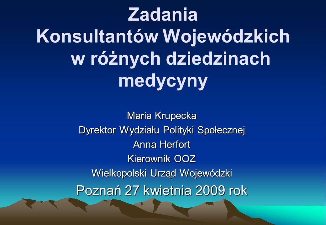 Przepisy regulujące zadania Konsultantów Wojewódzkich w różnych dziedzinach medycyny ustawa z dnia 30 sierpnia 1991 r.
