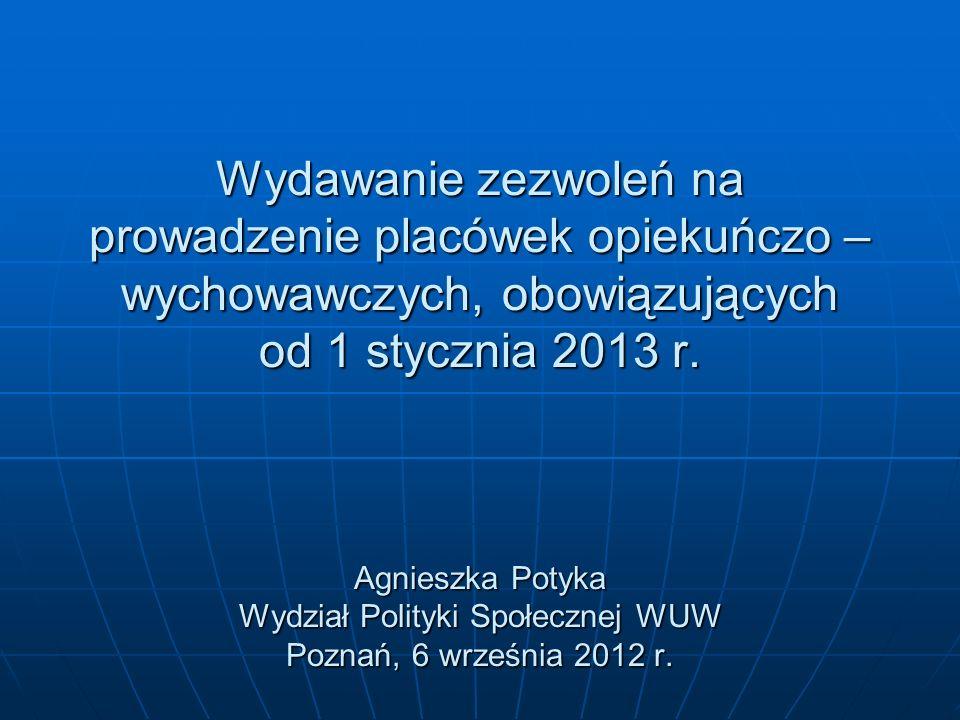 Ustawa z dnia 9 czerwca 2011 r.o wspieraniu rodziny i systemie pieczy zastępczej (Dz.