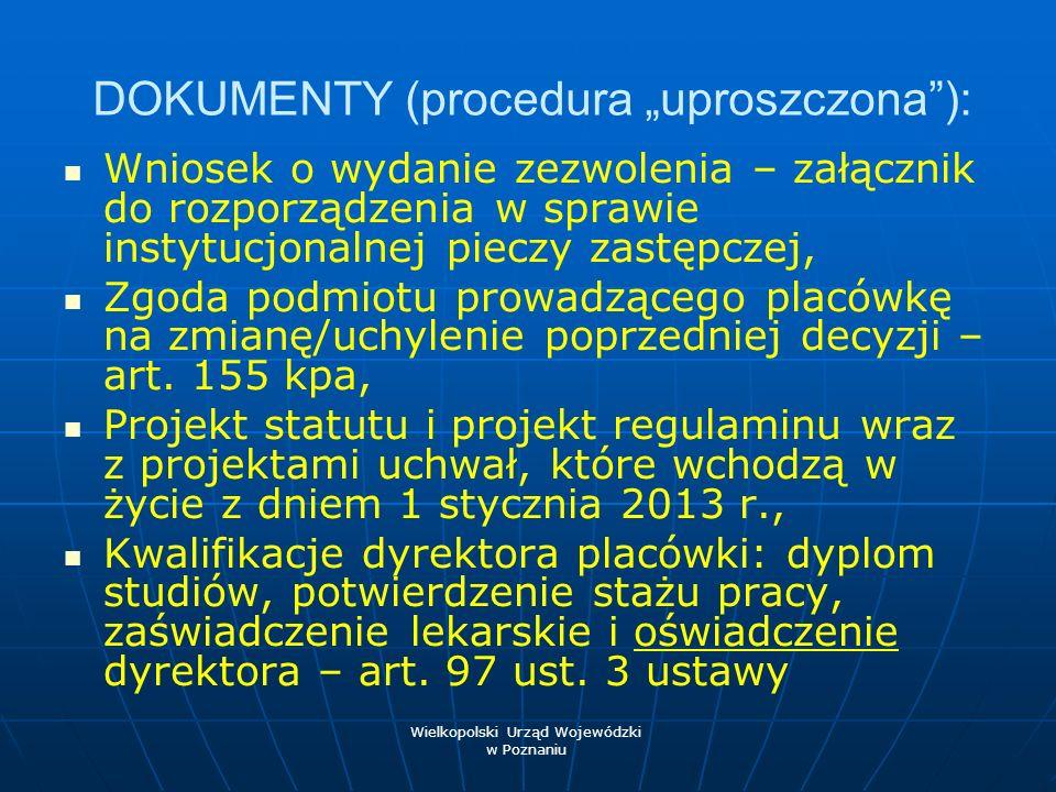 TERMIN Przesłanie dokumentów o wydanie zezwolenia do: 15 października 2012 r.