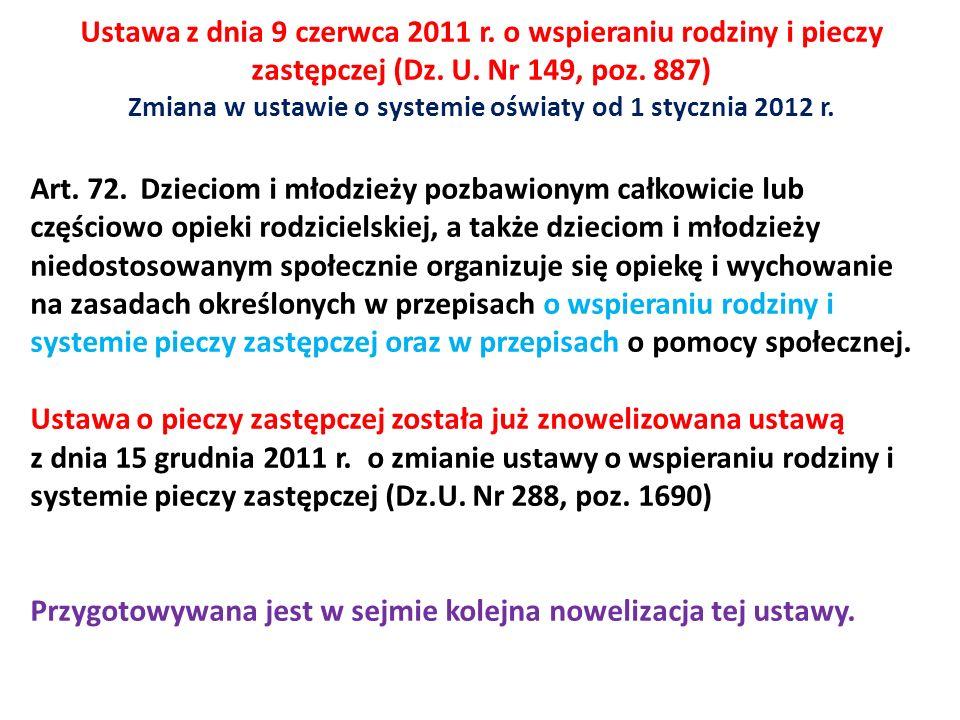 Ustawa z dnia 9 czerwca 2011 r. o wspieraniu rodziny i pieczy zastępczej (Dz.