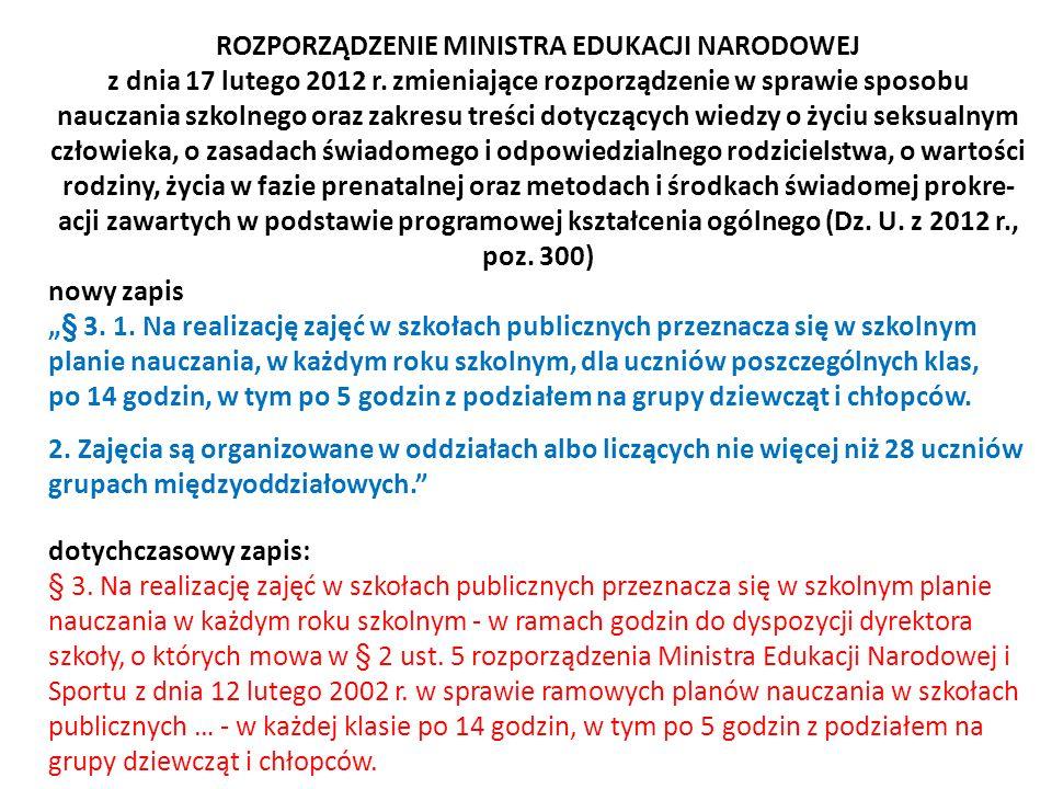 ROZPORZĄDZENIE MINISTRA EDUKACJI NARODOWEJ z dnia 17 lutego 2012 r. zmieniające rozporządzenie w sprawie sposobu nauczania szkolnego oraz zakresu treś