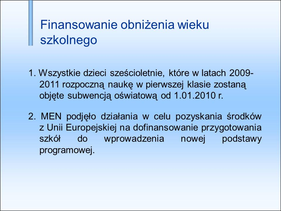 Zapewnienie dzieciom pięcioletnim miejsc w przedszkolach, oddziałach przedszkolnych w szkołach lub w innych formach wychowania przedszkolnego od 1.09.2009 r.