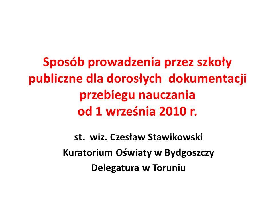 11.Poszerzenie źródeł wpisów do arkusza ocen §12.
