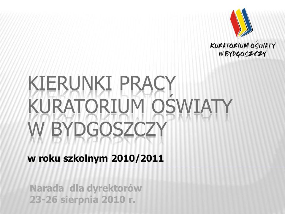 w roku szkolnym 2010/2011 Narada dla dyrektorów 23-26 sierpnia 2010 r.