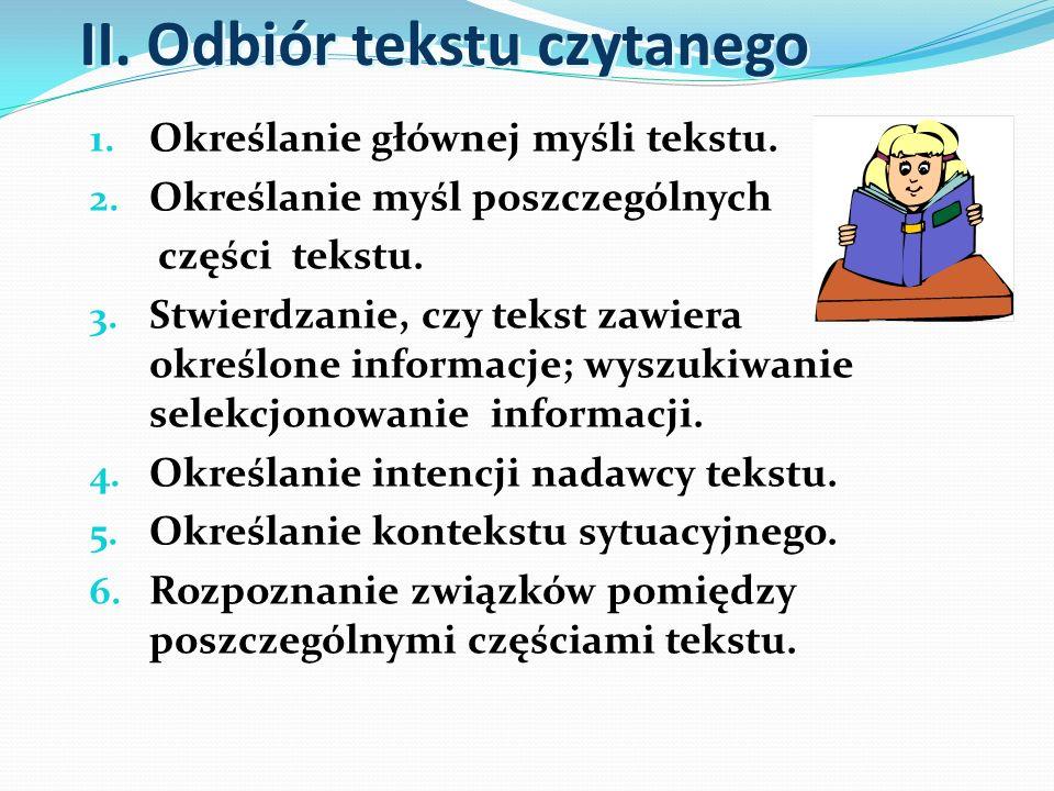 3.3 Uczeń przetwarza treści tekstu przeczytanego w języku polskim lub treści przedstawione w materiale ikonograficznym i wyraża je w języku obcym