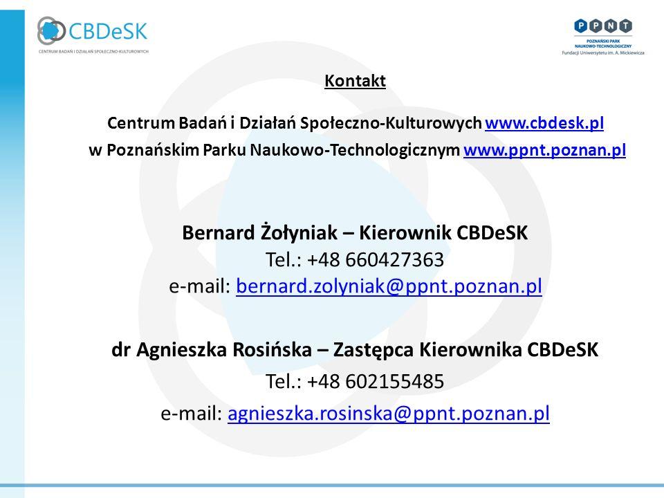 Kontakt Centrum Badań i Działań Społeczno-Kulturowych www.cbdesk.plwww.cbdesk.pl w Poznańskim Parku Naukowo-Technologicznym www.ppnt.poznan.plwww.ppnt