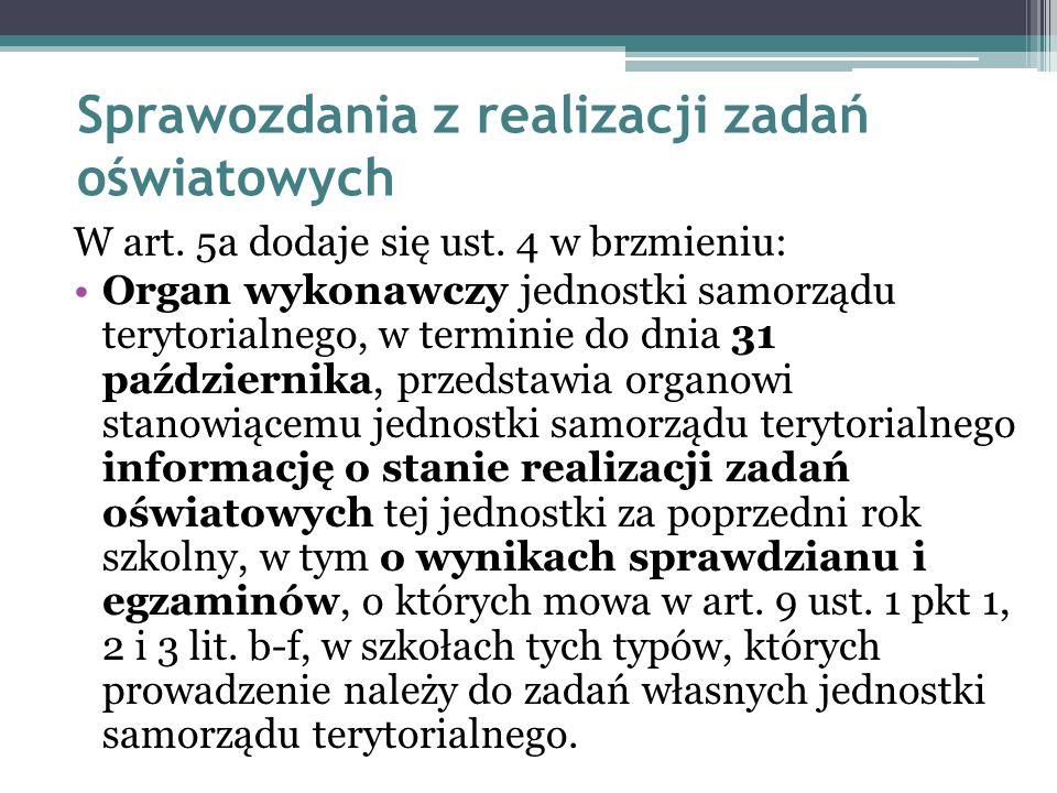 Sprawozdania z realizacji zadań oświatowych W art.