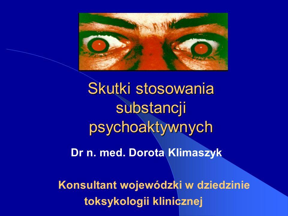 Skutki stosowania substancji psychoaktywnych Dr n.