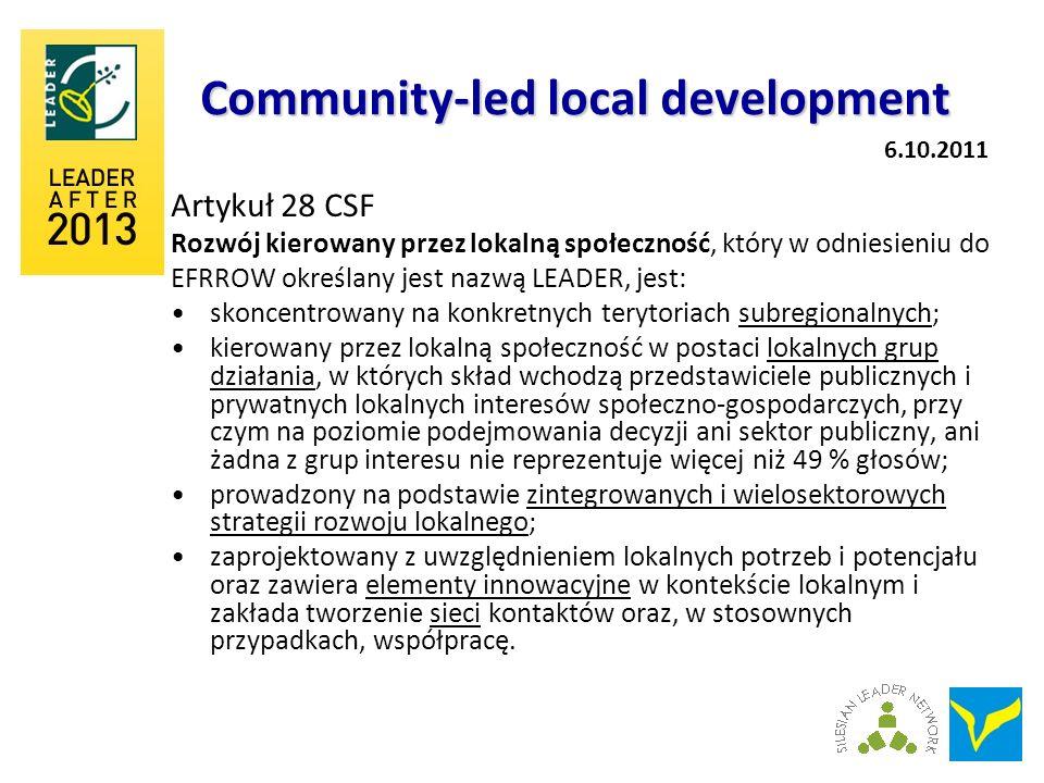 Community-led local development Artykuł 28 CSF Rozwój kierowany przez lokalną społeczność, który w odniesieniu do EFRROW określany jest nazwą LEADER,