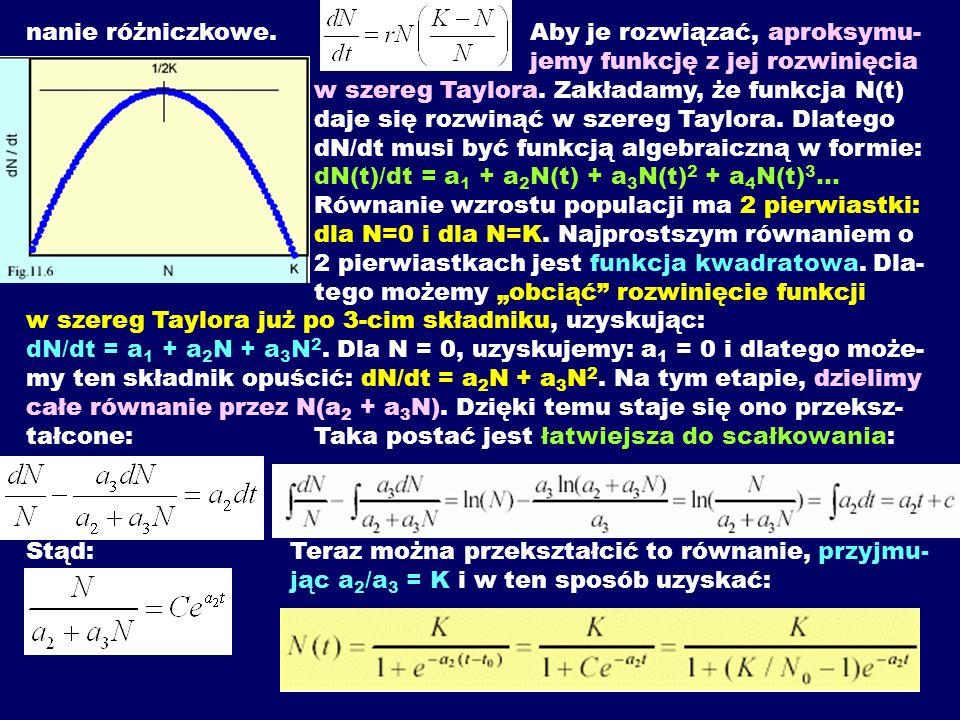 nanie różniczkowe. Aby je rozwiązać, aproksymu- jemy funkcję z jej rozwinięcia w szereg Taylora. Zakładamy, że funkcja N(t) daje się rozwinąć w szereg