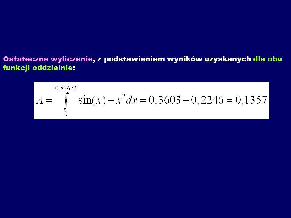 Ostateczne wyliczenie, z podstawieniem wyników uzyskanych dla obu funkcji oddzielnie: