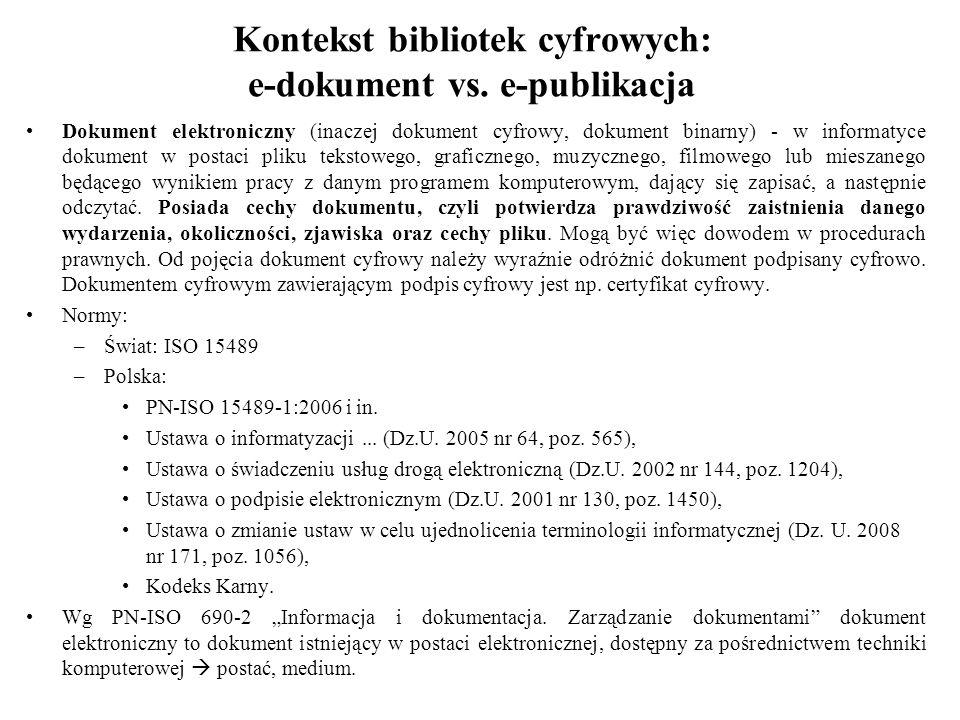Kontekst bibliotek cyfrowych: e-dokument vs.