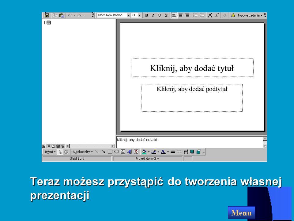 Pojawi się okno dialogowe, w którym możesz wybrać układ nowego slajdu Kliknij na szablonie, który chcesz wybrać OK Kliknij OK Menu