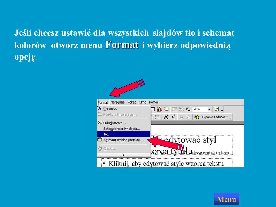 Strona wzorca slajdów Menu Aby zmienić którykolwiek z elementów wzorca, kliknij obszar, w którym się znajduje, zaznacz myszką odpowiedni tekst i dokon